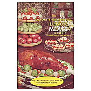 1966 'favorite Recipes Of Illinois Meats' Cookbook
