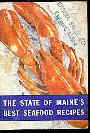 1945 State Of Maine's Best Seafood Recipes Book
