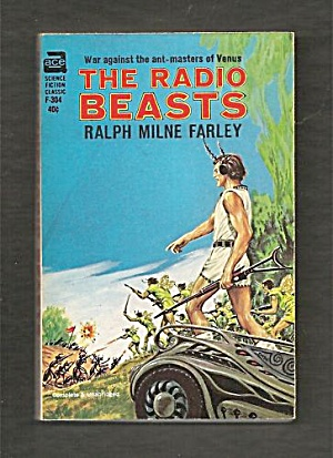 1964 'The Radio Beasts' Ralph Milne Farley Ace Book (Image1)