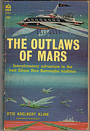 1961 'The Outlaws of Mars' Otis Kline Book (Image1)
