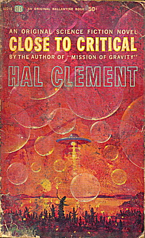 1964 'close To Critical' Hal Clement Sci-fi Book