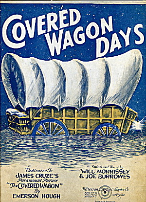 """Covered Wagon Days"" 1923 Sheet Music (Image1)"