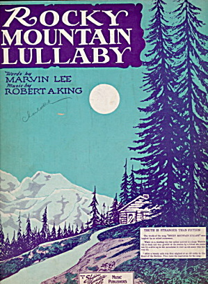 'Rocky Mountain Lullaby' 1931 Sheet Music (Image1)
