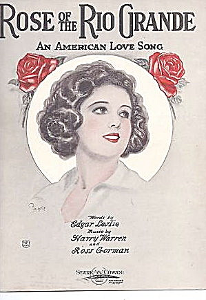 'Rose of the Rio Grande' 1922 Sheet Music (Image1)