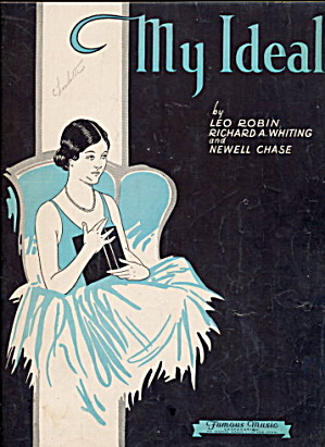"""My Ideal"" 1930 Sheet Music (Image1)"