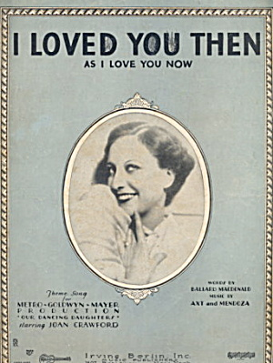 'i Loved You Then' Irving Berlin Sheet Music.