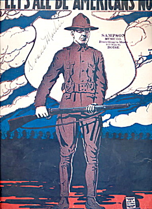1917 'let's All Be Americans Now' Soldier Sheet Music