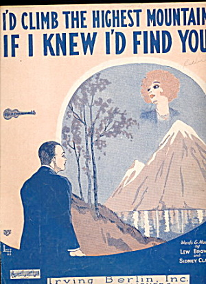 1926 'i'd Climb The Highest Mountain..' Sheet Music