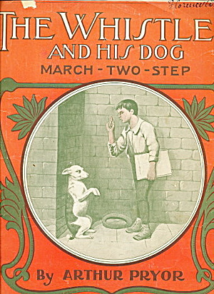 1905 'the Whistler' Dog Sheet Music