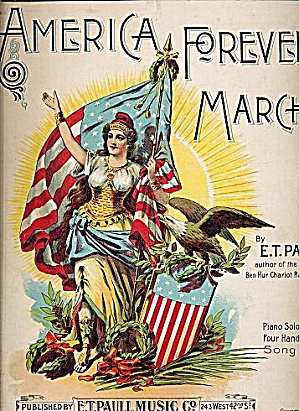 1898 'america Forever March' Patriotic Sheet Music
