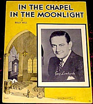 1936 'In The Chapel In The Moonlight' Sheet Music (Image1)