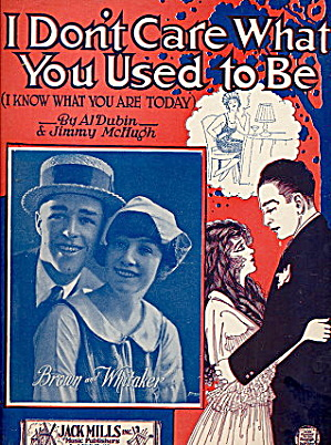 'i Don't Care What You Used To Be' 1924 Sheet Music
