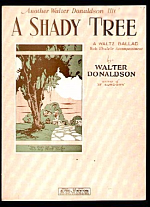 1927  'A Shady Tree' Walter Donaldson Sheet Music (Image1)