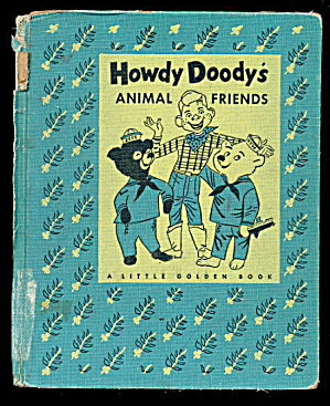 Howdy Doody 1956 Animals Friends 'a' Book