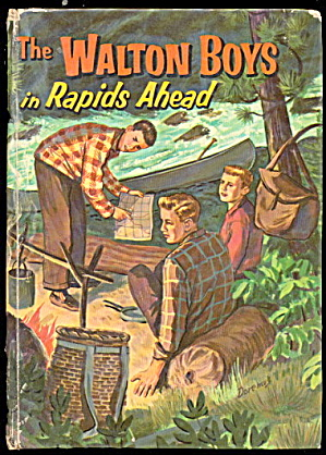 1958 Whitman 'walton Boys In Rapids Ahead' Book