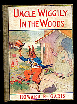 1917 Uncle Wiggily In The Woods - Howard Garis