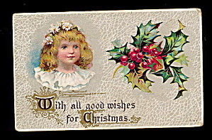 Lovely Girl with Holly 1907 Christmas Postcard (Image1)