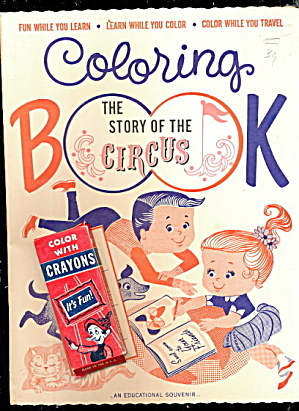 "1967 ""the Story Of The Circus"" Coloring Book"