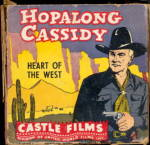 Click here to enlarge image and see more about item 0008MM1: Hopalong Cassidy Heart of the West 8mm Castle Film