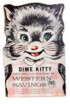 Click here to enlarge image and see more about item 000BANK2: 1954 Western Savings (Phoenix AZ) Dime Kitty Bank