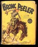 Click here to enlarge image and see more about item 000BLB12: 1937 'Bronc Peeler the Lone Cowboy' Big Little Book