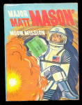 1968 Major Matt Mason Mission - Whitman Big Little Book