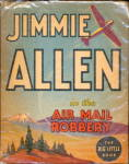Click here to enlarge image and see more about item 000BLB2559: 1936 Jimmie Allen Air Mail Robbery Big Little Book