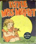 "Click here to enlarge image and see more about item 000BLB2: 1936 ""Little Miss Muffet"" Big Little Book"