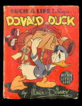 1939 Donald Duck Says Such a Life! BLB Big Little Book