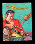 """The Buccaneers"" 1958 TV Big Little Book"