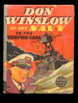 Click here to enlarge image and see more about item 000BLB783: 1938 Don Winslow of the Navy BLB Big Little Book
