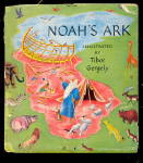 Click here to enlarge image and see more about item 000BOO49: 1943 Noahs Ark Childrens Book - Tibor Gergely