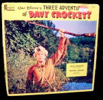 Click here to enlarge image and see more about item 000DAV20: 'Three Adventures of Davy Crockett' 1950s Record