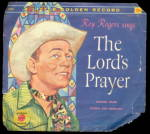 Click here to enlarge image and see more about item 000LONE15: 1958 Roy Rogers/Dale Evans The Lords Prayer Record