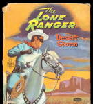 Click here to enlarge image and see more about item 000LONE5: 1957 'The Lone Ranger - Desert Storm' Whitman Book