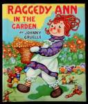 'Raggedy Ann in the Garden' 1943 McLoughlin Book