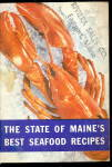 Click here to enlarge image and see more about item 000REC41: 1945 State of Maine's Best Seafood Recipes Book