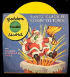 1950 Santa Claus is Comin to Town 45 Record