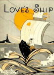 """Love's Ship"" 1920 Sheet Music"