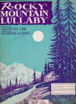 'Rocky Mountain Lullaby' 1931 Sheet Music