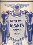 Click here to enlarge image and see more about item 000SHEET41: 1908 'General Grant's March'  Patriotic Sheet Music