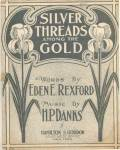 Click here to enlarge image and see more about item 000SHEET9: 1901 'Silver Threads Among the Gold' Sheet Music