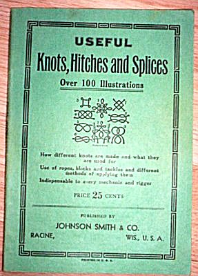 "1940's ""Useful Knots, Hitches and Splices"" Booklet (Image1)"
