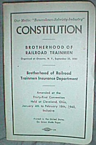 Constitution Of Brotherhood Of Railroad Trainmen Book