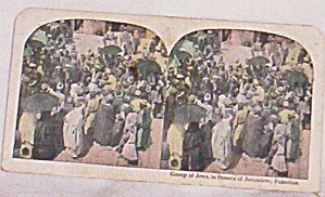 Stereoscope Card Group Of Jews In Jerusalem