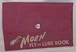 Click to view larger image of Vintage Moen Fly and Lure Book (Image1)