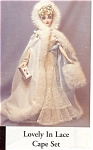 Click here to enlarge image and see more about item GENEDO1: Ashton Drake Gene Doll Outfit LOVELY IN LACE CAPE SET