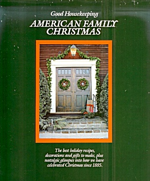 American Family Christmas, Recipes, Decorations, Gifts to Make, HB (Image1)