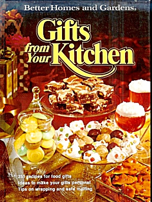 Gifts from Your Kitchen, 251 Food Gift Recipes, Wrapping Tips, HB (Image1)