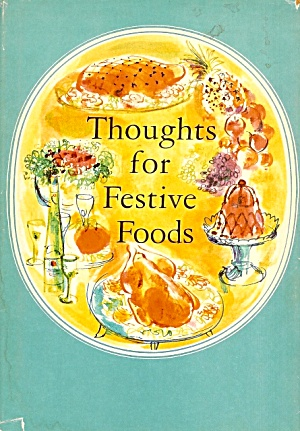 Thoughts for Festive Foods (Image1)